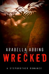 Wrecked by Arabella Abbing