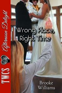 Wrong Place, Right Time by Brooke Williams