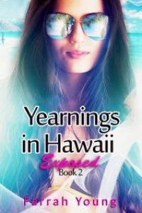 Yearnings in Hawaii Exposed Book 2 by Farrah Young