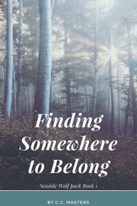 Finding Somewhere to Belong by C.C. Masters