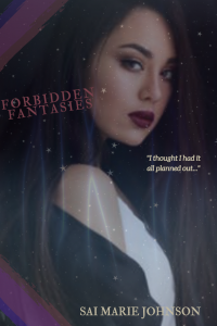 Forbidden Fantaseis by Sai Marie Johnson
