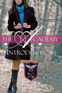 The Academy: Introductions (The Ghost Bird Series: #1) by C.L. Stone