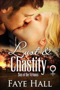 Lust & Chastity by Faye Hall