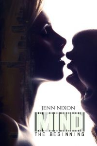 MIND: The Beginning by Jenn Nixon