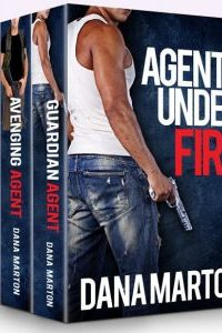 AGENTS UNDER FIRE by Dana Marton