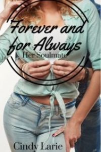 Forever and for Always by Cindy Larie