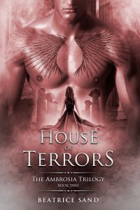 House of Terrors- Sons of the Olympian Gods (The Ambrosia Trilogy Book 2) by Beatrice Sand