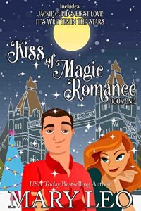 Kiss of Magic Romance Book 1 by Mary Leo