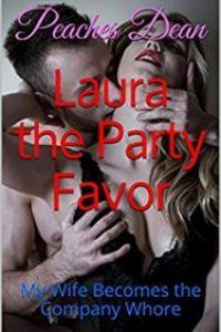 Laura the Party Favor by Peaches Dean