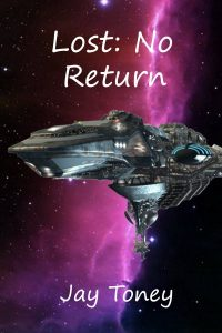 Lost: No Return by Jay Toney