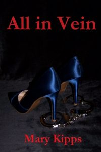 All in Vein by Mary Kipps