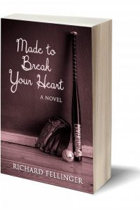 Made To Break Your Heart by Richard Fellinger
