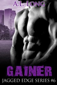 Gainer: Jagged Edge Series #6 by A.L. Long