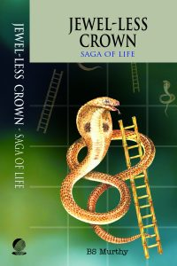 Jewel-less Crown: Saga of Life by BS Murthy