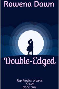 Double-Edged by Rowena Dawn