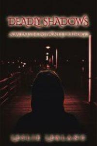 Deadly Shadows by Leslie LeBlanc