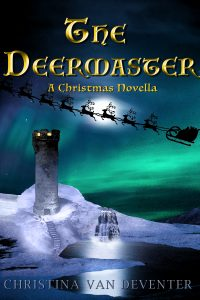 The Deermaster by Christina van Deventer