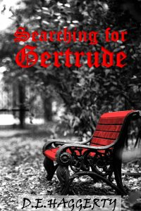 Searching for Gertrude by D.E. Haggerty