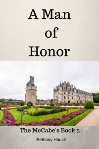 A Man of Honor by Bethany Hauck