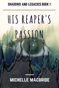 His Reaper's Passion by Michelle MacBride