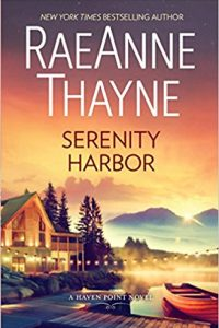 Serenity Harbor: A Heartwarming Small Town Romance (Haven Point) by RaeAnne Thayne