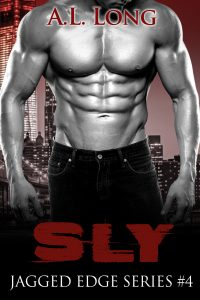 Sly: Jagged Edge Series #4 by A. L. Long