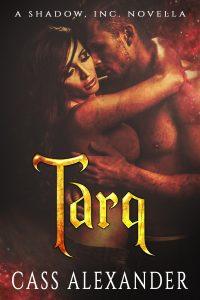 Tarq by Cass Alexander