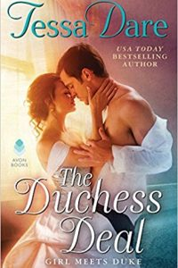 The Duchess Deal: Girl Meets Duke by Tessa Dare