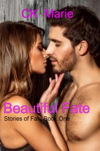 Beautiful Fate by Ck Marie