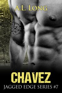 Chavez: Jagged Edge Series #7 by A.L. Long
