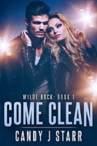 Come Clean: Wilde Rock #1 (Come Rock Me Book 3) by Candy J. Starr