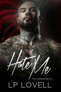 Hate Me by L.P Lovell