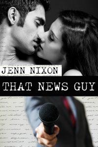 That News Guy by Jenn Nixon