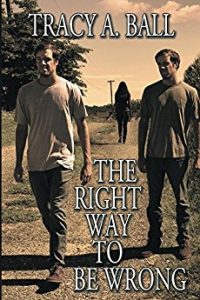 The Right Way To Be Wrong by Tracy A. Ball