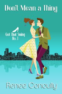 Don't Mean a Thing by Renee Conoulty