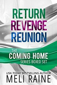 Coming Home Boxed Set by Meli Raine