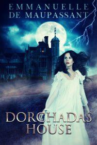 Dorchadas House by Emmanuelle de Maupassant