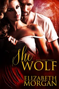 She-Wolf (Blood Series: Prequel) by Elizabeth Morgan