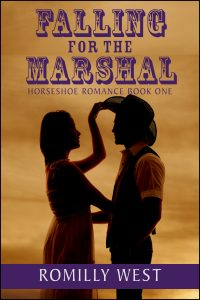 Falling for the Marshal: Horseshoe Romance Book One by Romilly West