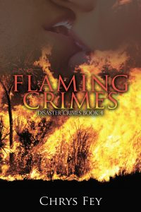 Flaming Crimes (Disaster Crimes #4) by Chrys Fey