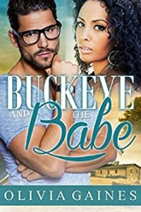 Buckeye and the Babe by Olivia Gaines