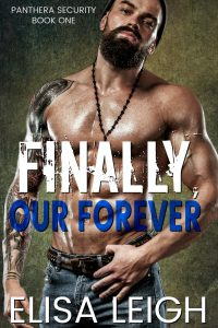 Finally, Our Forever by Elisa Leigh