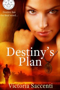 Destiny's Plan by Victoria Saccenti