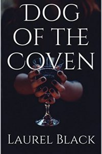 Dog of the Coven by Laurel Black