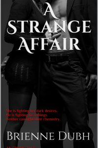 A Strange Affair by Brienne Dubh
