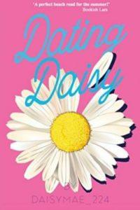 Dating Daisy by Daisy Mae