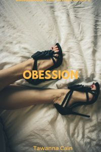Obession by Tawanna Cain