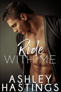 Ride With Me by Ashley Hastings