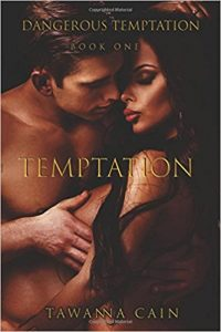 Temptation by Tawanna Cain
