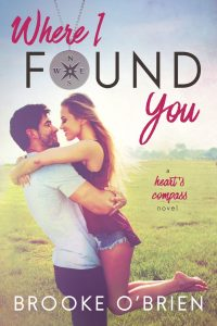 Where I Found You by Brooke O'Brien